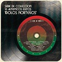 """Various  Artists – Serie de Colección 15 Auténticos Éxitos """"Idolos Nortenos"""""""
