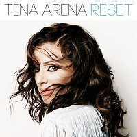 Tina Arena – Reset [Deluxe Edition]