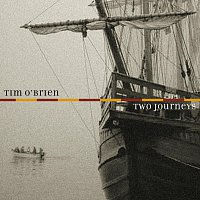Tim O'Brien – Two Journeys