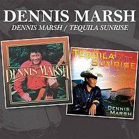Dennis Marsh – Dennis Marsh / Tequila Sunrise