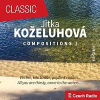 Jitka Koželuhová, Lenka Škorničková, Helena Hubená, Tomáš Strašil – Jitka Koželuhová: Compositions I