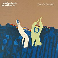 The Chemical Brothers – Out Of Control