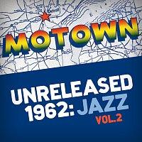 Různí interpreti – Motown Unreleased 1962: Jazz, Vol. 2
