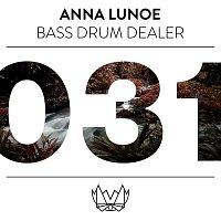 Anna Lunoe – Bass Drum Dealer (B.D.D)