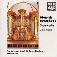 Rainer Oster, Dietrich Buxtehude – Buxtehude: Organ Works / Arp-Schnitger-Orgel Hamburg Vol. 1