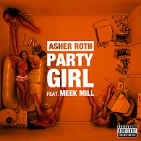 Asher Roth, Meek Mill – Party Girl