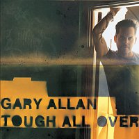 Gary Allan – Tough All Over