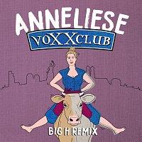 Voxxclub – Anneliese [Big H Remix]