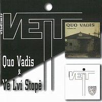 Vladimír Veit – Quo Vadis & Ve lví stopě
