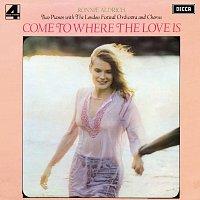 Ronnie Aldrich & His 2 Pianos, London Festival Chorus, London Festival Orchestra – Come To Where The Love Is