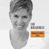 Caró – Mein Augenblick