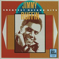 Jimmy Ruffin, David Ruffin – Greatest Motown Hits
