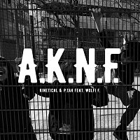 Kinetical, P.tah, Wolfi F. – A.K.N.F. (feat. Wolfi F.)