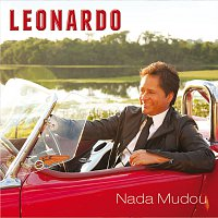 Leonardo – Nada Mudou