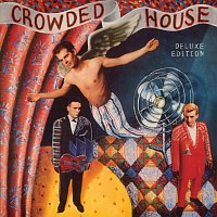 Crowded House – Crowded House [Deluxe]