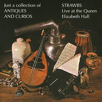 Strawbs – Just A Collection Of Antiques And Curios