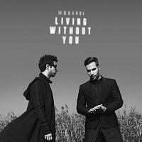 Morandi – Living Without You