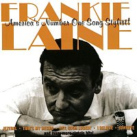 Frankie Laine – America's Number One Song Stylist!