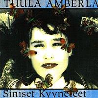 Tuula Amberla – Siniset Kyyneleet
