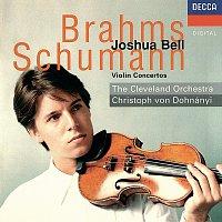 Joshua Bell, The Cleveland Orchestra, Christoph von Dohnányi – Brahms & Schumann: Violin Concertos