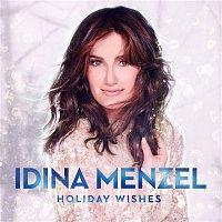Idina Menzel – Holiday Wishes