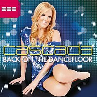 Cascada – Back On the Dancefloor