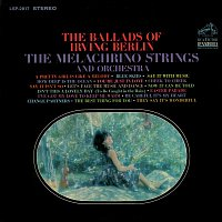 The Melachrino Strings, Orchestra – The Ballads of Irving Berlin
