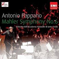 Antonio Pappano – Antonio Pappano: Mahler 6