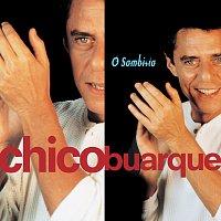 Chico Buarque – O Sambista