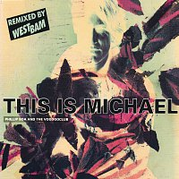 Phillip Boa And The Voodooclub – This Is Michael