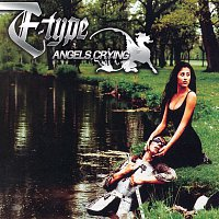 E-Type – Angels Crying