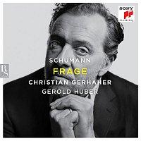 Christian Gerhaher, Robert Schumann, Gerold Huber – Frage