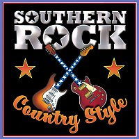 Southern Rock Country Style – Southern Rock Country Style
