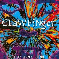 Clawfinger – Deaf Dumb Blind