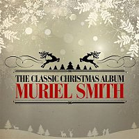 Muriel Smith – The Classic Christmas Album