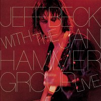 Jeff Beck – Jeff Beck With The Jan Hammer Group Live
