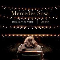 Mercedes Sosa – Deja la Vida Volar - En Gira (En Vivo)