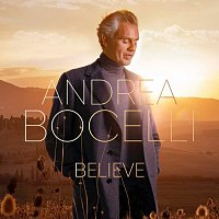 Andrea Bocelli – Believe (Deluxe Edition)
