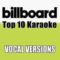Billboard Karaoke – Billboard Karaoke - Top 10 Box Set, Vol. 7 [Vocal Versions]