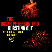 The Oscar Peterson Trio – Busting Out With The All Star Big Band!
