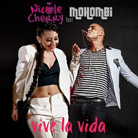 Nicole Cherry, Mohombi – Vive la Vida