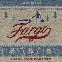 Jeff Russo – Fargo (An Original MGM / FXP Television Series)