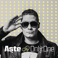 Aste – Only One