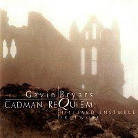 Různí interpreti – Bryars: Cadman Requiem; Adnan Songbook; Epilogue from Wonderlawn