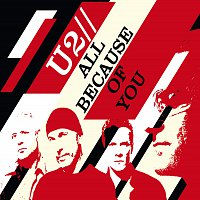 U2 – All Because Of You