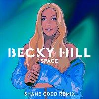 Becky Hill – Space [Shane Codd Remix]