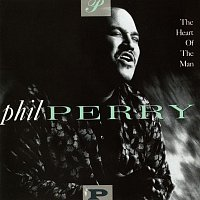 Phil Perry – The Heart Of The Man
