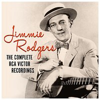 Jimmie Rodgers – The Complete RCA Victor Recordings