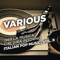 Various Artists.. – 1969 La musica che gira intorno - Italian Pop Music, Vol. 8