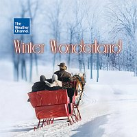 Různí interpreti – The Weather Channel Presents: Winter Wonderland